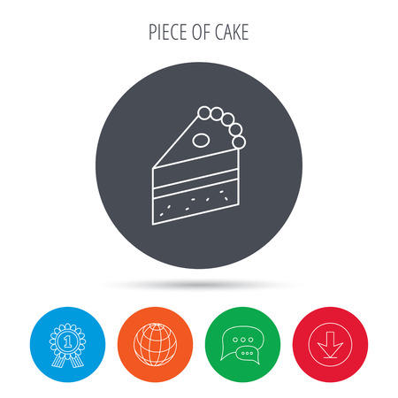 trozo de pastel: Piece of cake icon. Sweet dessert sign. Pastry food symbol. Globe, download and speech bubble buttons. Winner award symbol. Vector