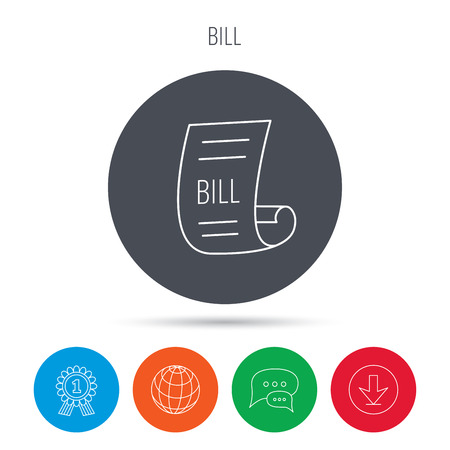 pay bill: Bill icon. Pay document sign. Business invoice or receipt symbol. Globe, download and speech bubble buttons. Winner award symbol. Vector Illustration