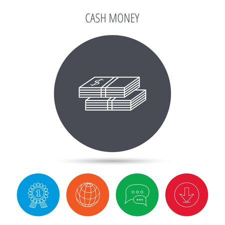 wads: Cash icon. Dollar money sign. USD currency symbol. 2 wads of money. Globe, download and speech bubble buttons. Winner award symbol. Vector