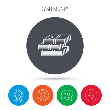 wads: Cash icon. Dollar money sign. USD currency symbol. 3 wads of money. Globe, download and speech bubble buttons. Winner award symbol. Vector