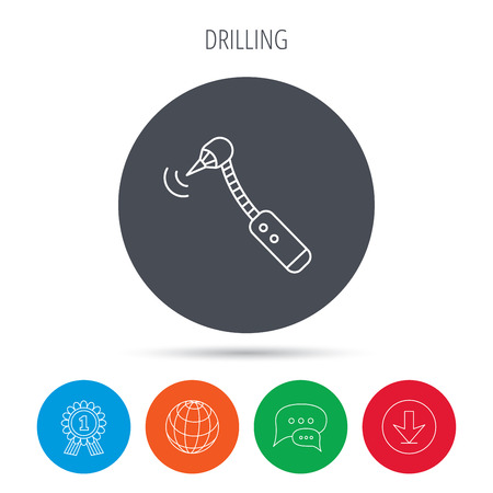Drilling tool icon. Dental oral bur sign. Globe, download and speech bubble buttons. Winner award symbol. Vector