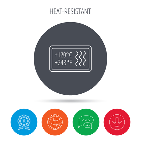 resistant: Heat resistant icon. Microwave or dishwasher information sign. Attention symbol. Globe, download and speech bubble buttons. Winner award symbol. Vector