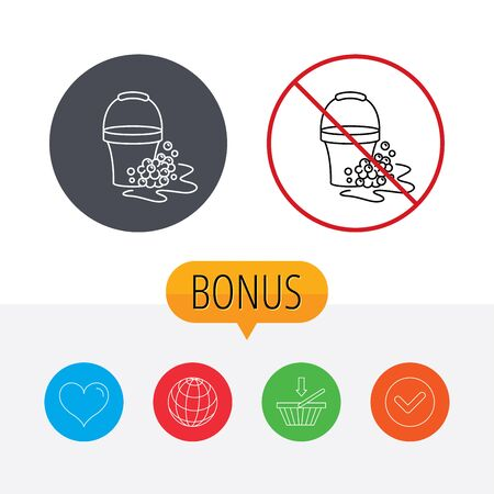 soapy: Soapy cleaning icon. Bucket with foam and bubbles sign. Shopping cart, globe, heart and check bonus buttons. Ban or stop prohibition symbol. Illustration