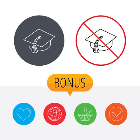 master degree: Graduation cap icon. Diploma ceremony sign. Shopping cart, globe, heart and check bonus buttons. Ban or stop prohibition symbol.