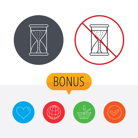 começando: Hourglass icon. Sand time starting sign. Shopping cart, globe, heart and check bonus buttons. Ban or stop prohibition symbol.
