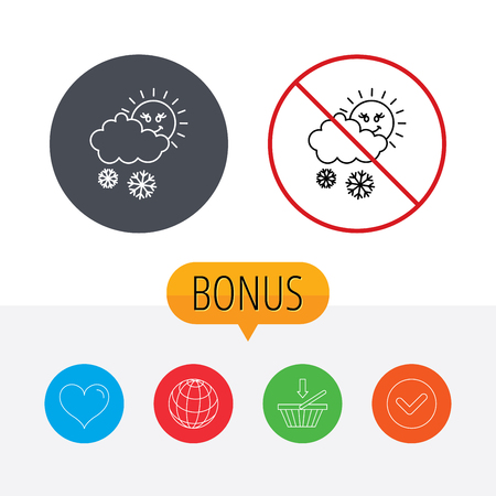 Snow with sun icon. Snowflakes with cloud sign. Snowy overcast symbol. Shopping cart, globe, heart and check bonus buttons. Ban or stop prohibition symbol.