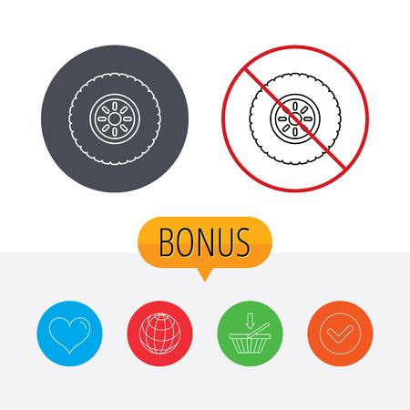 car tire: Car wheel icon. Tire service sign. Shopping cart, globe, heart and check bonus buttons. Ban or stop prohibition symbol.