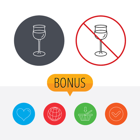 shopping champagne: Wineglass icon. Goblet sign. Alcohol drink symbol. Shopping cart, globe, heart and check bonus buttons. Ban or stop prohibition symbol.