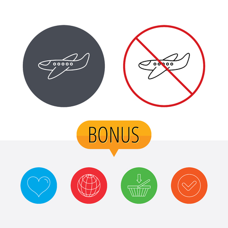 airplane travel: Airplane icon. Aircraft travel sign. Flight transport symbol. Shopping cart, globe, heart and check bonus buttons. Ban or stop prohibition symbol. Illustration