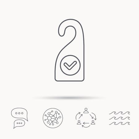 chat room: Clean room icon. Hotel door hanger sign. Maid service symbol. Global connect network, ocean wave and chat dialog icons. Teamwork symbol.