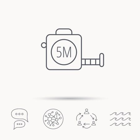 centimetre: Tape measurement icon. Roll ruler sign. Global connect network, ocean wave and chat dialog icons. Teamwork symbol.