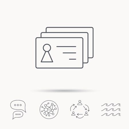 sign holder: Contact cards icon. Identification badges sign. Identity holder symbol. Global connect network, ocean wave and chat dialog icons. Teamwork symbol. Illustration