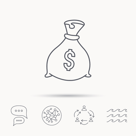 packaged: Sack with dollars icon. Money bag sign. Banking symbol. Global connect network, ocean wave and chat dialog icons. Teamwork symbol.