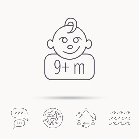 nine  months: Baby face icon. Newborn child sign. Use of nine months and plus symbol. Global connect network, ocean wave and chat dialog icons. Teamwork symbol. Illustration