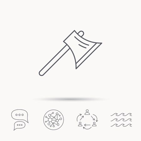 steel worker: Axe icon. Worker equipment sign. Steel weapon symbol. Global connect network, ocean wave and chat dialog icons. Teamwork symbol.