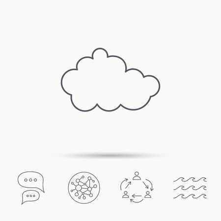 overcast: Cloud icon. Overcast weather sign. Meteorology symbol. Global connect network, ocean wave and chat dialog icons. Teamwork symbol.