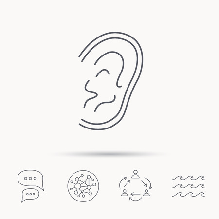 otorhinolaryngology: Ear icon. Hear or listen sign. Deaf human symbol. Global connect network, ocean wave and chat dialog icons. Teamwork symbol.