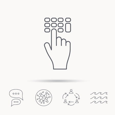 click with hand: Enter pin code icon. Click hand pointer sign. Global connect network, ocean wave and chat dialog icons. Teamwork symbol.