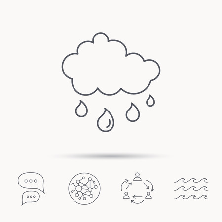 overcast: Rain icon. Water drops and cloud sign. Rainy overcast day symbol. Global connect network, ocean wave and chat dialog icons. Teamwork symbol.