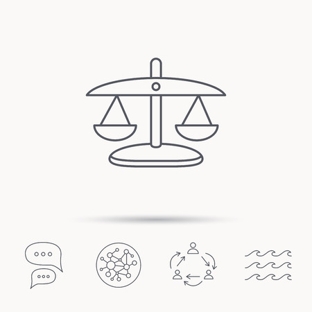 wave equality: Scales of Justice icon. Law and judge sign. Measurement tool symbol. Global connect network, ocean wave and chat dialog icons. Teamwork symbol.