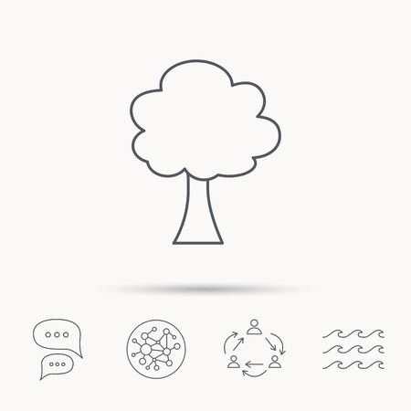 coma: Tree icon. Forest wood sign. Nature environment symbol. Global connect network, ocean wave and chat dialog icons. Teamwork symbol.