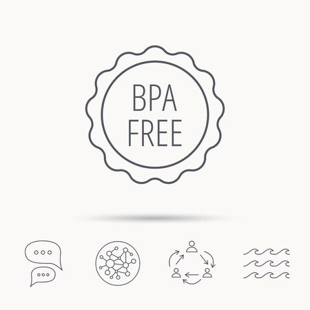 bpa: BPA free icon. Bisphenol plastic sign. Global connect network, ocean wave and chat dialog icons. Teamwork symbol. Illustration
