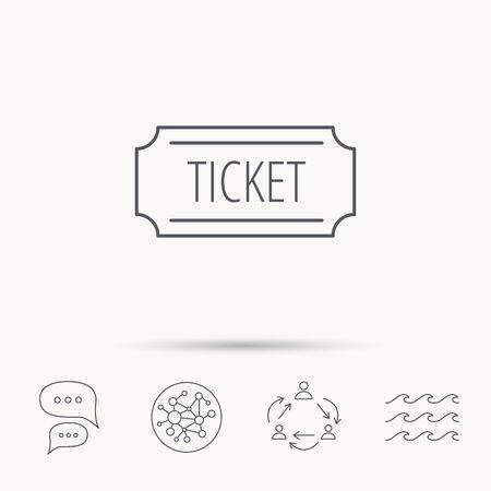 coupon sign: Ticket icon. Coupon sign. Global connect network, ocean wave and chat dialog icons. Teamwork symbol.