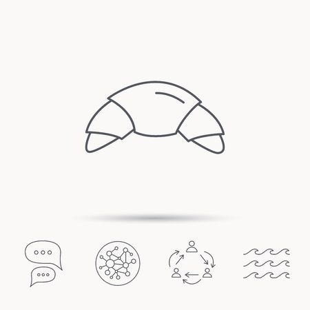 french bakery: Croissant icon. Bread bun sign. Traditional french bakery symbol. Global connect network, ocean wave and chat dialog icons. Teamwork symbol. Illustration