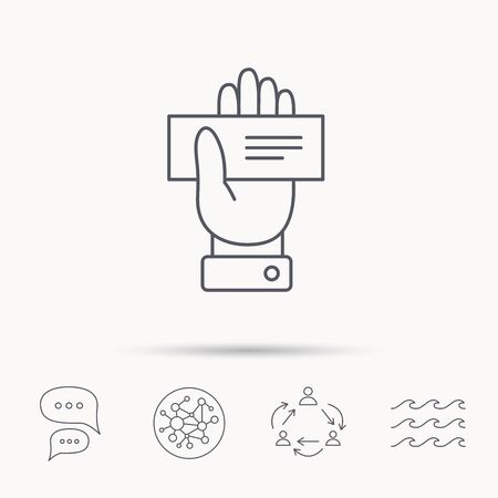 paying: Cheque icon. Giving hand sign. Paying check in palm symbol. Global connect network, ocean wave and chat dialog icons. Teamwork symbol. Illustration