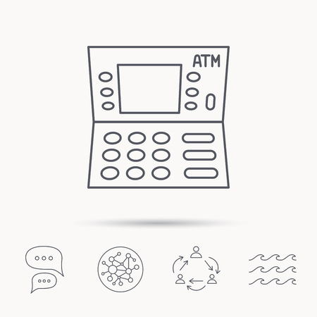 withdrawal: ATM icon. Automatic cash withdrawal sign. Global connect network, ocean wave and chat dialog icons. Teamwork symbol.