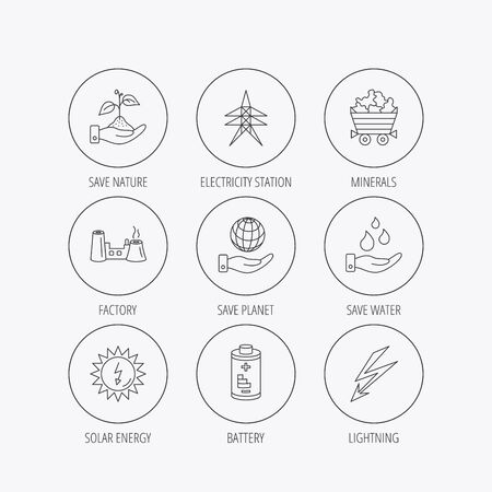 minerals: Save nature, planet and water icons. Minerals, lightning and solar energy linear signs. Battery, factory and electricity station icons. Linear colored in circle edge icons.