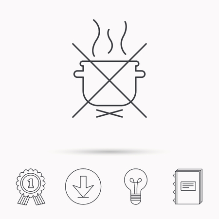 do cooking: Boiling saucepan icon. Do not boil water sign. Cooking manual attenction symbol. Download arrow, lamp, learn book and award medal icons.