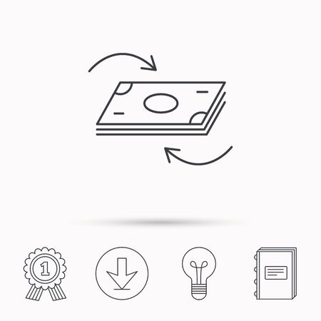 cash book: Money flow icon. Cash investment sign. Currency exchange symbol. Download arrow, lamp, learn book and award medal icons. Illustration