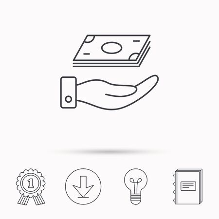 cash book: Save money icon. Hand with cash sign. Investment or savings symbol. Download arrow, lamp, learn book and award medal icons.