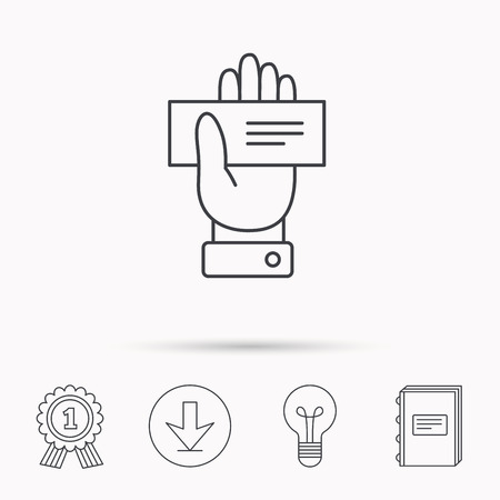 check book: Cheque icon. Giving hand sign. Paying check in palm symbol. Download arrow, lamp, learn book and award medal icons.