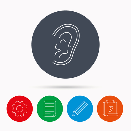 otorhinolaryngology: Ear icon. Hear or listen sign. Deaf human symbol. Calendar, cogwheel, document file and pencil icons.