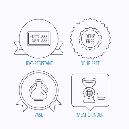 resistant: Meat grinder, vase and heat-resistant icons. DEHP free linear sign. Award medal, star label and speech bubble designs. Vector