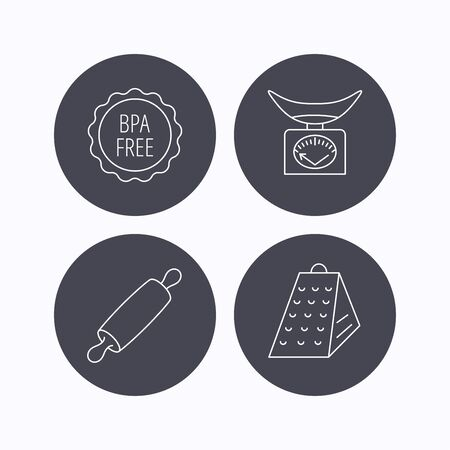 bpa: Kitchen scales, rolling pin and grater icons. BPA free linear sign. Flat icons in circle buttons on white background. Vector Illustration