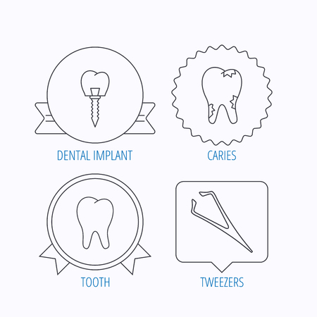 tweezers: Dental implant, caries and tooth icons. Tweezers linear sign. Award medal, star label and speech bubble designs. Vector Illustration