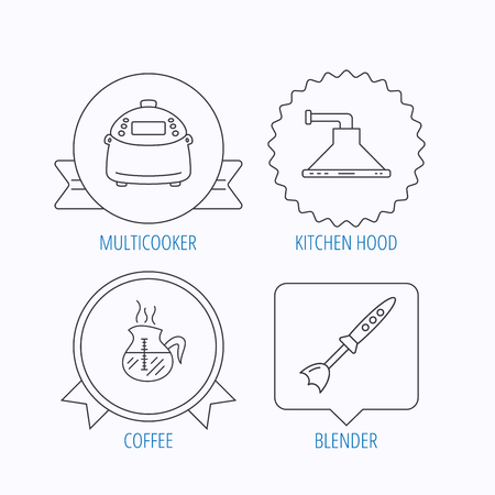 coffee blender: Coffee, kitchen hood and blender icons. Multicooker linear sign. Award medal, star label and speech bubble designs. Vector