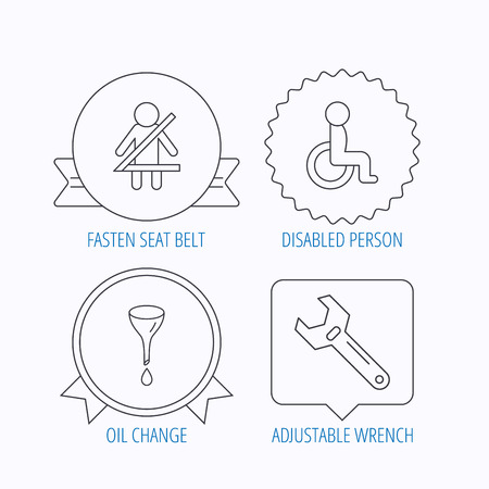 oil change: Seat belt, oil change and wrench tool icons. Disabled person linear sign. Award medal, star label and speech bubble designs. Vector
