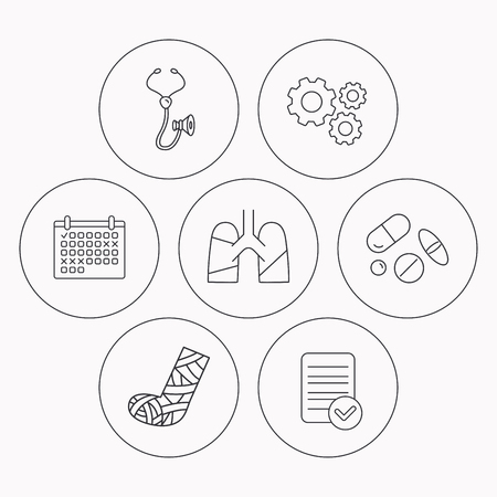 analyses: Broken foot, lungs and medical pills icons. Stethoscope linear sign. Check file, calendar and cogwheel icons. Vector