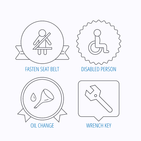 to fasten: Wrench key, oil change and fasten seat belt icons. Disabled person linear sign. Award medal, star label and speech bubble designs. Vector