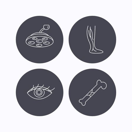 surgical: Eye, bone fracture and vein varicose icons. Surgical lamp linear sign. Flat icons in circle buttons on white background. Vector