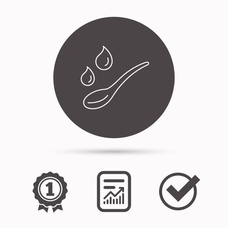 dose: Spoon with water drops icon. Baby medicine dose sign. Child food symbol. Report document, winner award and tick. Round circle button with icon. Vector