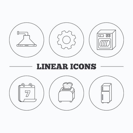 auto washing: Dishwasher, refrigerator fridge and toaster icons. Kitchen hood linear sign. Flat cogwheel and calendar symbols. Linear icons in circle buttons. Vector Illustration