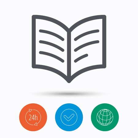 check book: Book icon. Study literature sign. Education textbook symbol. Check tick, 24 hours service and internet globe. Linear icons on white background. Vector