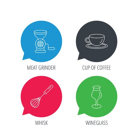 meat grinder: Colored speech bubbles. Coffee cup, whisk and wineglass icons. Meat grinder linear sign. Flat web buttons with linear icons. Vector