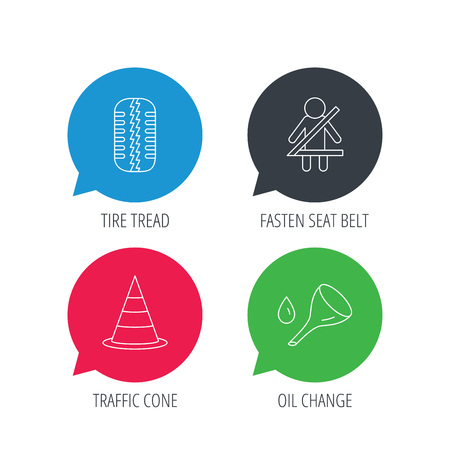 fasten: Colored speech bubbles. Tire tread, traffic cone and oil change icons. Fasten seat belt linear sign. Flat web buttons with linear icons. Vector Illustration