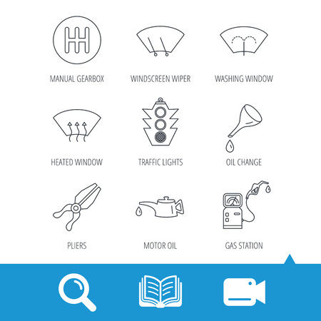 Motor oil change, traffic lights and pliers icons. Gas station, heated window and manual gearbox linear signs. Washing window icons. Video cam, book and magnifier search icons. Vector Illustration